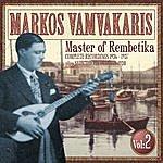 Markos Vamvakaris Complete Recordings Vol 2