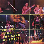 T-Bone T-Bone Live : Sound From The Land Of Smiles