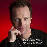 Paul Casey Dream As One - Single