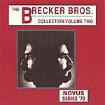 Brecker Brothers The Brecker Brothers Collection Vol.2