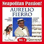 Aurelio Fierro Neapolitan Passion Vol. 1