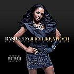 Rasheeda Juicy Like A Peach (Feat. Shawnna) - Single