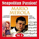 Mario Merola Neapolitan Passion Vol. 9
