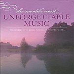 Royal Philharmonic The World's Most Unforgettable Music