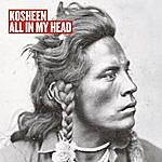 Kosheen All In My Head