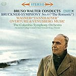 "Bruno Walter Bruckner: Symphony No. 4 In E-Flat Major ""Romantic"" & Wagner Overtures"