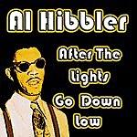 Al Hibbler After The Lights Go Down Low