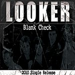 Looker Blank Check - Single