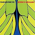 Babasónicos Jessico Megamix