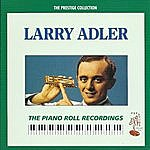 Larry Adler The Piano Roll Recordings