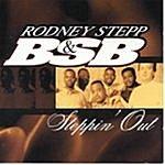 Rodney Stepp Steppin' Out