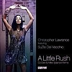 Christopher Lawrence A Little Rush