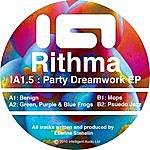 Rithma Party Dreamwork Ep