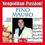 Pino Mauro Neapolitan Passion Vol. 12