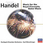 Stuttgarter Kammerorchester Handel: Fireworks Music; Water Music, Etc.