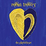 Robin Trower The Playful Heart