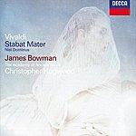 James Bowman Vivaldi: Stabat Mater; Concerto In G Minor; Nisi Dominus