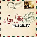 R. Kelly A Love Letter Christmas