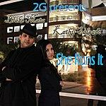 2G She Runs It (Feat. Kathy Salgado, Blake Mata & Kimberly Marin) - Single