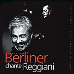 Gérard Berliner Berliner Chante Reggiani, Vol. 2