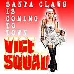 Vice Squad Santa Claws Is Coming To Town ( Punk Xmas ) - Single