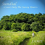 Jamie Sundial - Count Only The Sunny Hours - Ep