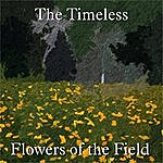 Timeless Band Flowers Of The Field