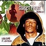 Lisa Zure Sweet Fruit (Remix 2.1) [Feat. Jon Pecos]