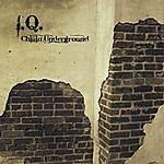 IQ Chillin' Underground