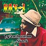 Ray I Weatherman Skank