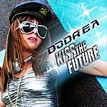 DJ Drea Kiss The Future