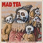 The Mad Tea Party Oh Sh*t, It's Christmastime