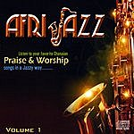 Lds Afrijazz, Vol. 1: Favorite Ghanaian Priase And Worship Songs In A Jazzy Way..