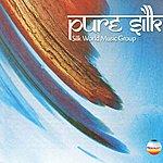 Silk World Music Group Pure Silk