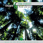 Frédérick Rousseau Oxygen 6: The Forest (Music And Serenity)
