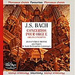 Jean-Patrice Brosse Bach : Concertos Pour Orgue