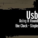 USB Doing It Round The Clock - Single