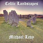 Michael Levy Celtic Landscapes