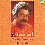 Hariharan Visaal (Ghazals For Connoisseurs)