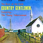 The Country Gentlemen The Young Fisherwoman