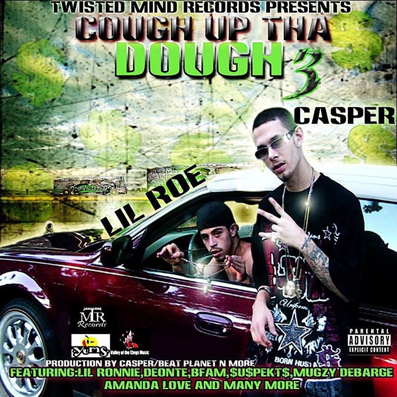 Cover Art: Cough Up Tha Dough 3