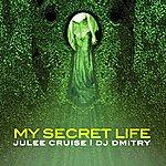 Julee Cruise My Secret Life - Single