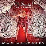 Mariah Carey Oh Santa! The Remixes