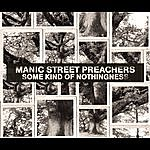 Manic Street Preachers Some Kind Of Nothingness