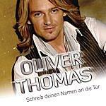 Oliver Thomas Schreib Deinen Namen An Die Tür