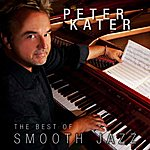 Peter Kater The Best Of Smooth Jazz