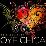Caliente Band Oye Chica