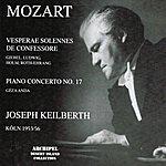 Kölner Rundfunk-Sinfonie-Orchester Wolfgang Amadeus Mozart : Vesperae Solennes De Confessore, Piano Concerto No. 17 (Köln 1953-1956)