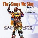 Sam Glaser The Songs We Sing, Vol. 2