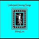 Mary Lee Limberjack Dancing Songs